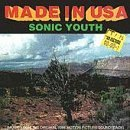 Made In USA: Music From the Original 1986 Motion Picture Soundtrack by Sonic Youth