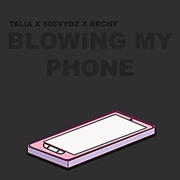 Blowing my phone