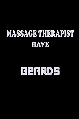 The Best Massage Therapists Have Beards: Food Journal | Track Your Meals | Eat Clean And Fit | Breakfast Lunch Diner Snacks | Time Items Serving Cals ... | 110 Pages | 6 X 9 In | 15.24 X 22.86 Cm