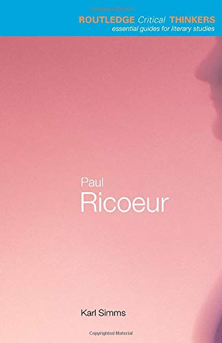 Paul Ricoeur (Routledge Critical Thinkers)