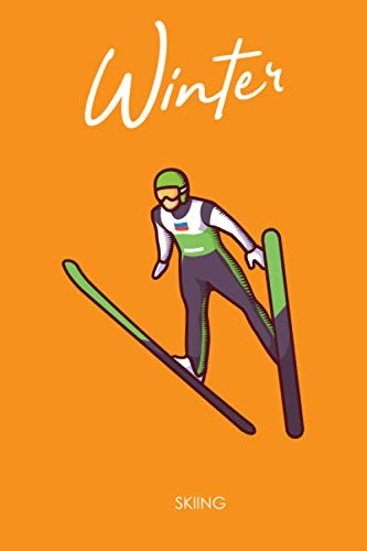 Wintersport Skiing Journal: 6x9 lined notebook for skiers snowboarders winter lovers and lovers of winter sport