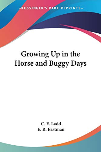Growing Up in the Horse and Buggy Days