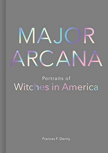Major Arcana: Portraits of Witches in Americaの詳細を見る