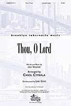 Thou, Oh Lord By Brooklyn Tabernacle Choir. Arranged By Carol Joy Cymbala. For Sat(b) Choir. From the Collection