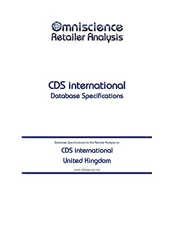 CDS international - United Kingdom: Retailer Analysis Database Specifications (Omniscience Retailer Analysis - United Kingdom Book 19910) (English Edition)