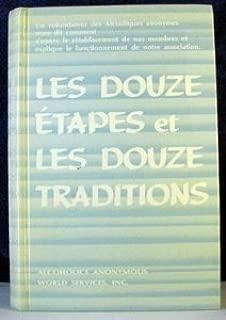 Les douze etapes et les douze Traditions