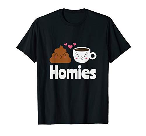 Das lustige Homies Kaffee & Kacke Scherz WC Party Spruch T-Shirt