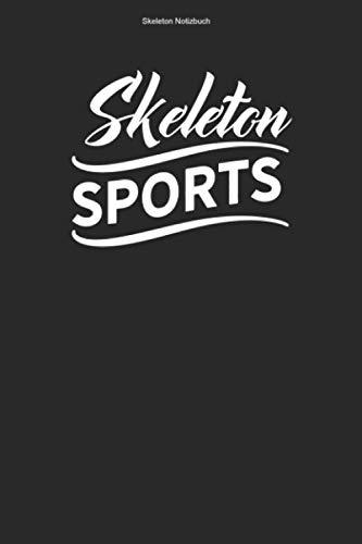 Skeleton Notizbuch: 100 Seiten | Punkteraster | Schlitten Champion Rennfahrer Trainer Team Rodelschlitten Athlet Rodel Hobby Geschenk Rennen Rodeln Wintersport Gewinner