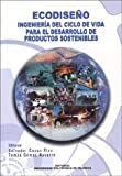 Ecodiseño: ingenieria del ciclo de vida para el desarrollo de productos sostenibles (Académica)