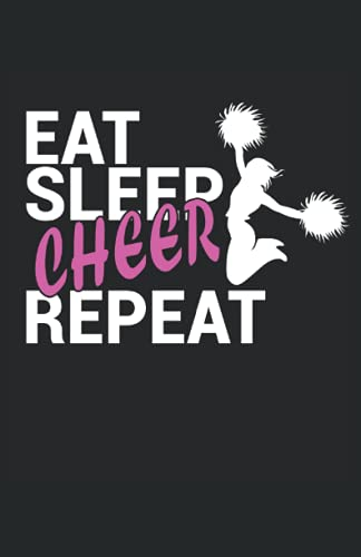 Eat Sleep Cheer Repeat: Cuaderno   Cuadriculado   A cuadros, DIN A5 (13,97x21,59 cm), 120 páginas, papel color crema, cubierta mate