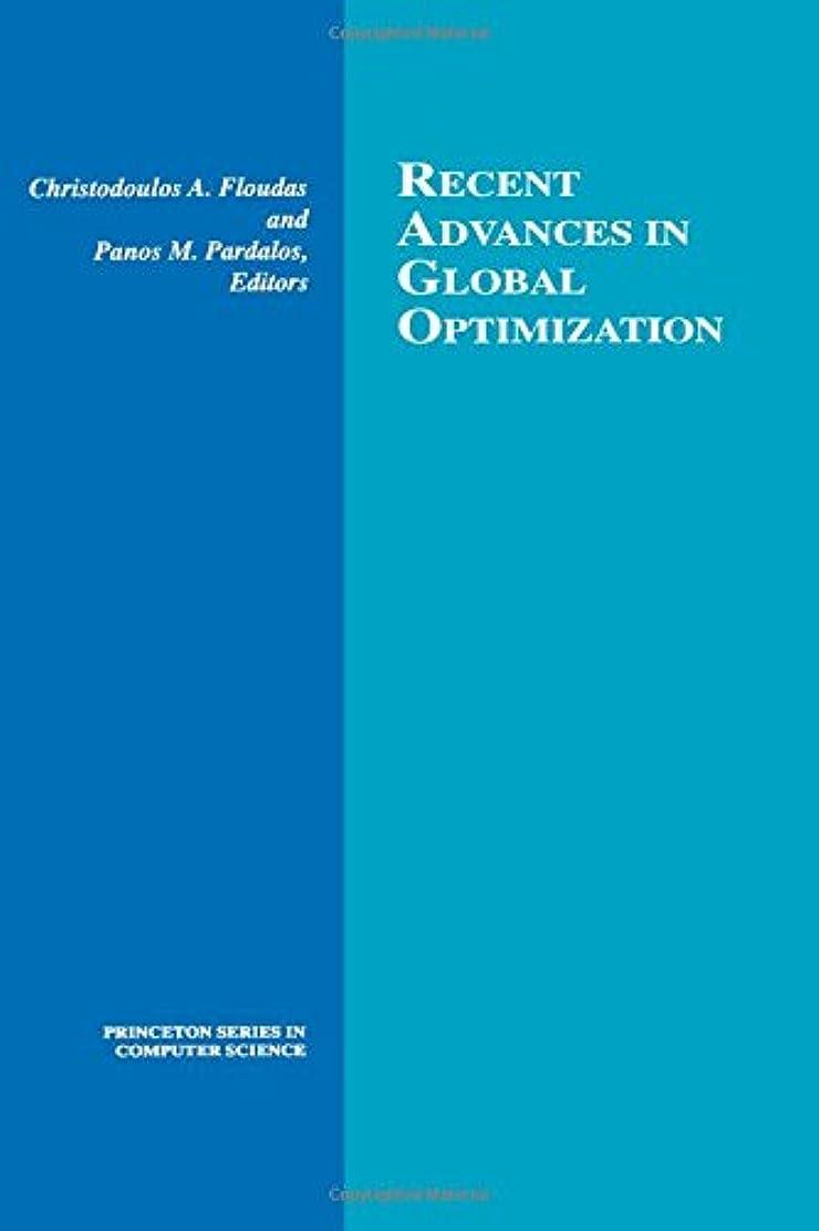 厚くする時代遅れ浅いRecent Advances in Global Optimization (Princeton Series in Computer Sciences)