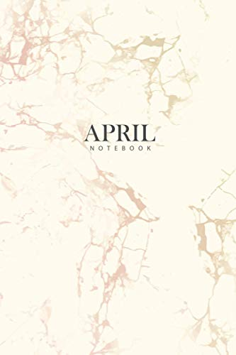 APRIL : Personal Marble APRIL Notebook   Journal: Diary Notebook   Lined Notebook   Journal Gift, 120 Pages, 6x9, Soft Cover, Matte Finish