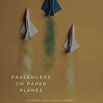 Passengers on Paper Planes