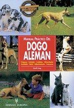 Manual práctico del dogo alemán (Manuales prácticos de perros) de Garth Iorg...