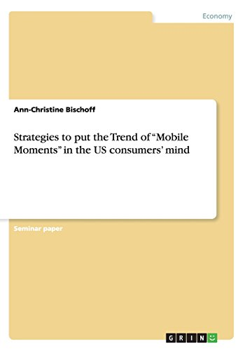 avis mobile du moment professionnel Stratégies pour avertir les consommateurs américains des tendances des moments mobiles