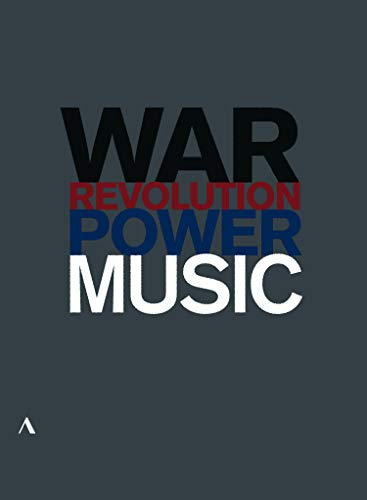 Music, Power, War and Revolution. Music in the Time of the Great War. Silenced: Composers in Revolutionary Russia. Music and Power. Documentales. [DVD]