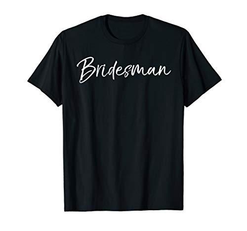 Cute Matching Bridal Party Gift for Bridesmaid Men Bridesman T-Shirt