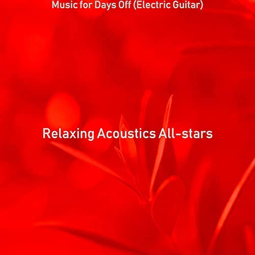 Relaxing Acoustics All-stars