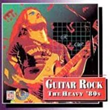 Guitar Rock The Heavy '80s By Time Life