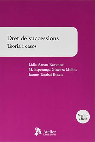 Dret de successions. Teoria i casos. 2ª edició