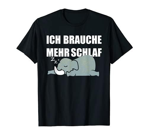 Ich brauche mehr Schlaf! - schlafender Elefant T-Shirt