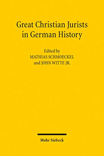 Great Christian Jurists in German History (English Edition)