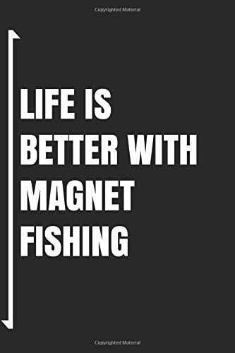 Life Is Better With Magnet Fishing: Blank Notebook Journal - Sketch Diary