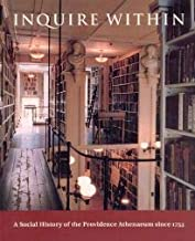 Inquire Within: A Social History of the Providence Athenaeum Since 1753