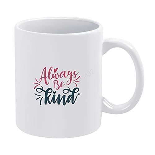 Taza de café con texto en inglés 'Always Be Kind' para mamá papá