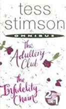 "Tess Stimson Omnibus: ""The Adultery Club"" AND ""The Infidelity Chain"""
