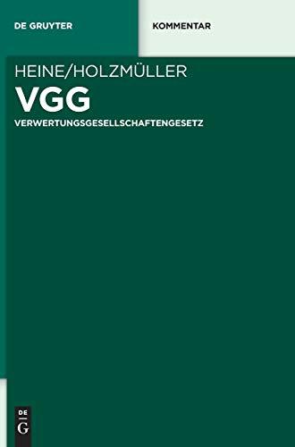 Vgg: Verwertungsgesellschaftengesetz (de Gruyter Kommentar) (German Edition)