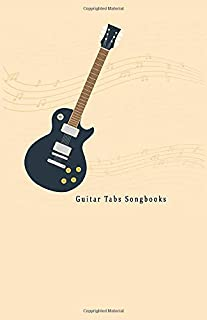 """Guitar Tabs Songbooks: Blank Guitar Tabs paper, Standard Staff & Tablature Featuring Twelve 6-Line Tablature Staves Per Page With a """"TAB"""" Clef with Guitar In Flat design Theme."""