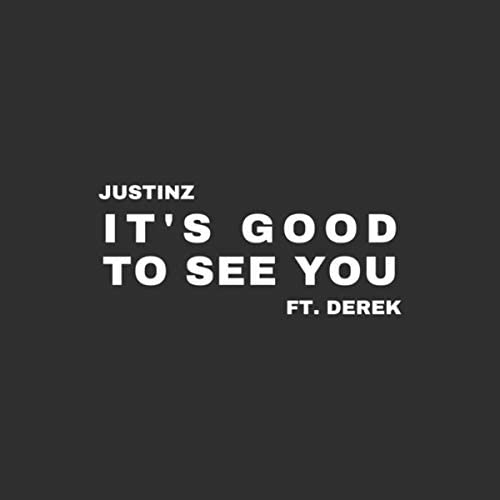 JustinZ feat. Derek