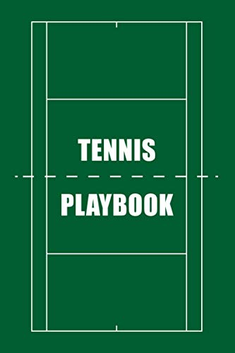Tennis Playbook: 120 Blank Tennis Field Diagrams Notebook For Trainings, Drawing Up Winning Plays, Drills, Planning Tactics and Strategies - Gift for Tennis Coaches & Players