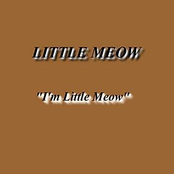 I'm Little Meow