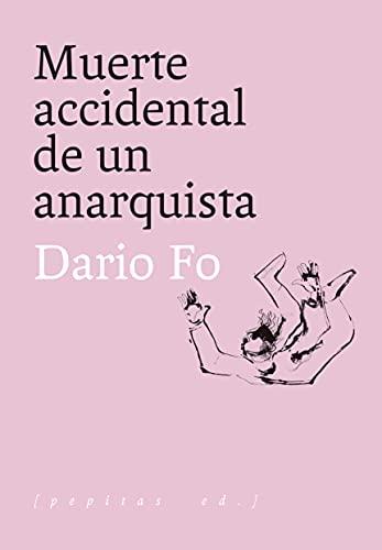 Muerte accidental de un anarquista: 9