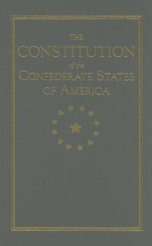 Constitution of the Confederate States (Books of American Wisdom)