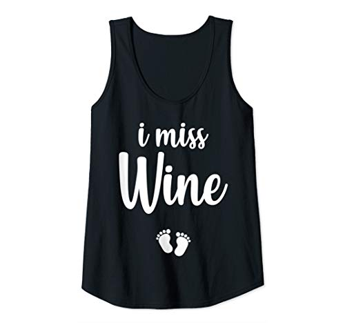 Womens Pregnant Mom To Be I Miss Wine Pregnancy Joke Tank Top
