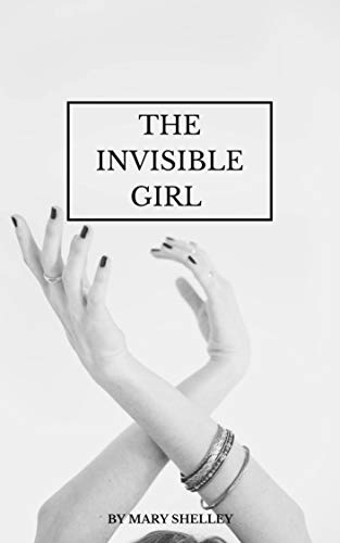 The Invisible Girl (English Edition)