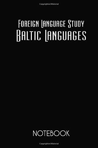 Compare Textbook Prices for Foreign Language Study Baltic Languages Notebook: Lined Notebook / Journal / Diary, Notebook Writing Journal ,6x9 dimension 120pages  ISBN 9781696377171 by Remshavin, Andrey
