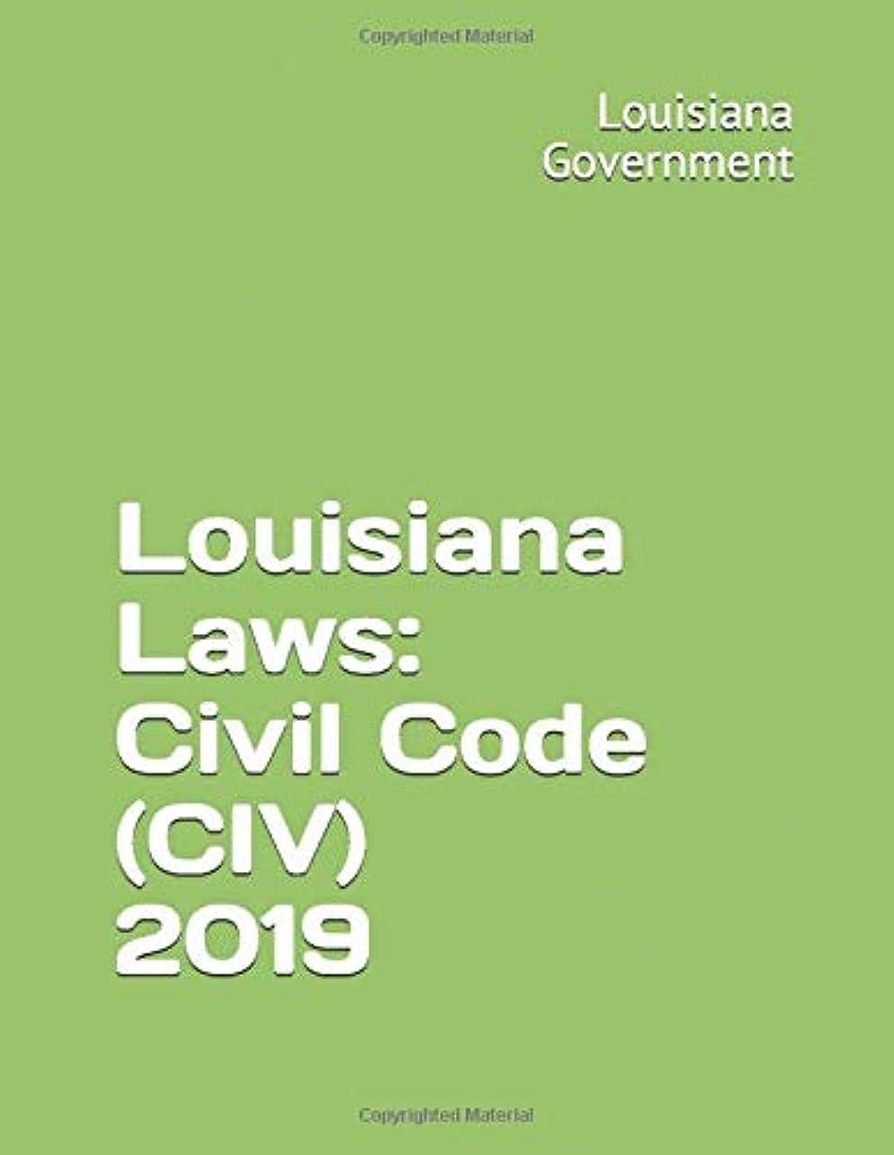 思い出させる霧深い罰Louisiana Laws: Civil Code (CIV) 2019