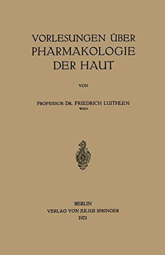 Vorlesungen über Pharmakologie der Haut