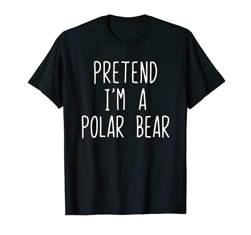 Disfraz divertido de Halloween Pretend I'm a Polar Bear Camiseta