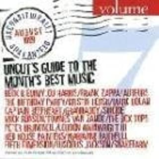 Uncut's Guide to the Month's Best Music: Unconditionally Guaranteed, No. 7 (August, 1999)
