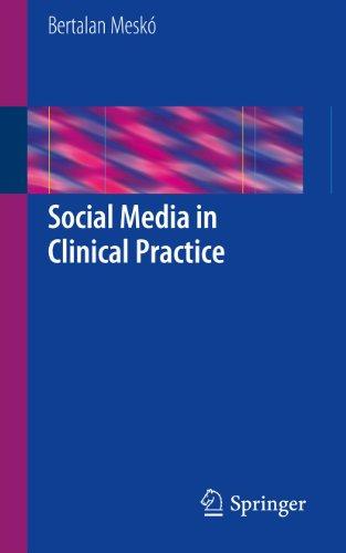 Social Media in Clinical Practice