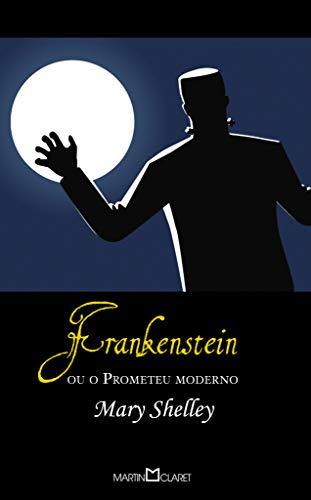 Frankenstein: Ou o Prometeu Moderno: 58