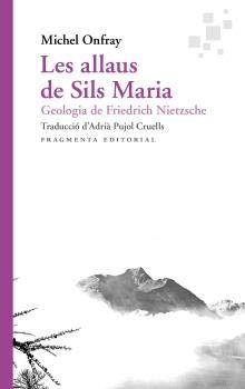 Les allaus de Sils Maria: Geologia de Friedrich Nietzsche: 69