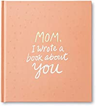 Mom, I Wrote a Book about You — A unique gift book filled with prompts that you complete
