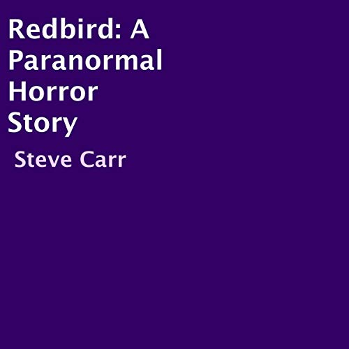 Redbird: A Paranormal Horror Story cover art