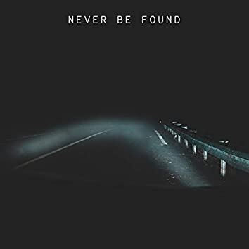 Never Be Found (feat. Annett)